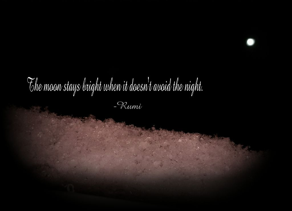 Moon Moonlight Snow White Rumi Quotes Winteriscomin